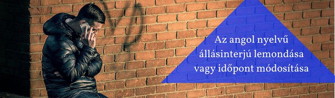 Az angol nyelvű állásinterjú lemondása vagy időpont módosítása