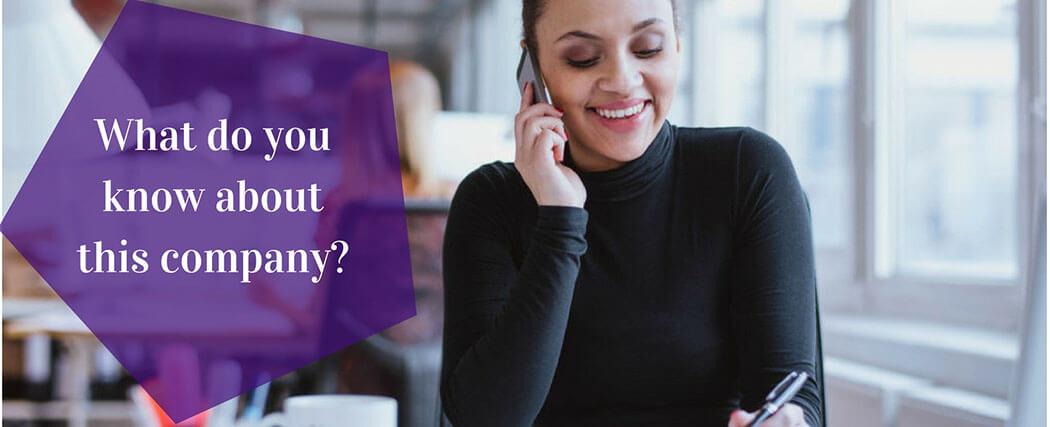 What do you know about this company - Mit tud a cégünkről - gyakori angol telefonos interjú kérdés